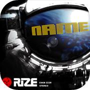 RIZE - NAME