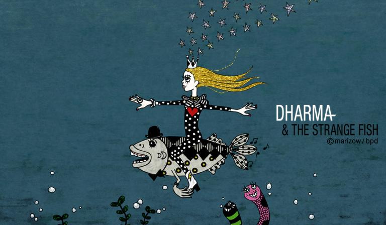 bpd marizow Dharma and the Strange Fish