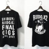 渋谷RUIDO K2 FINAL GIGS Tシャツ 写真